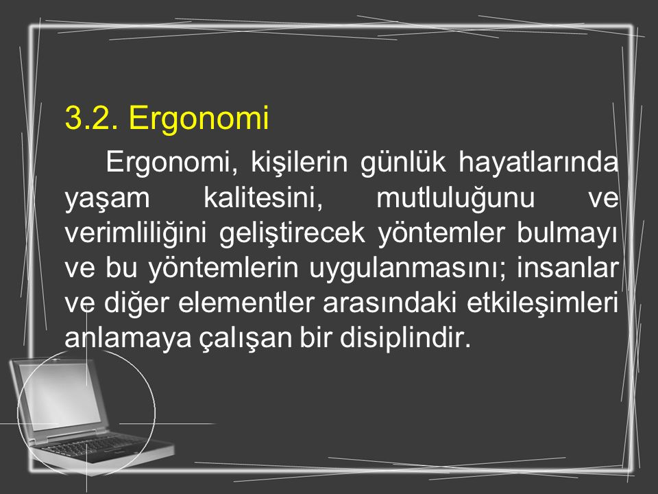 3.2. Ergonomi