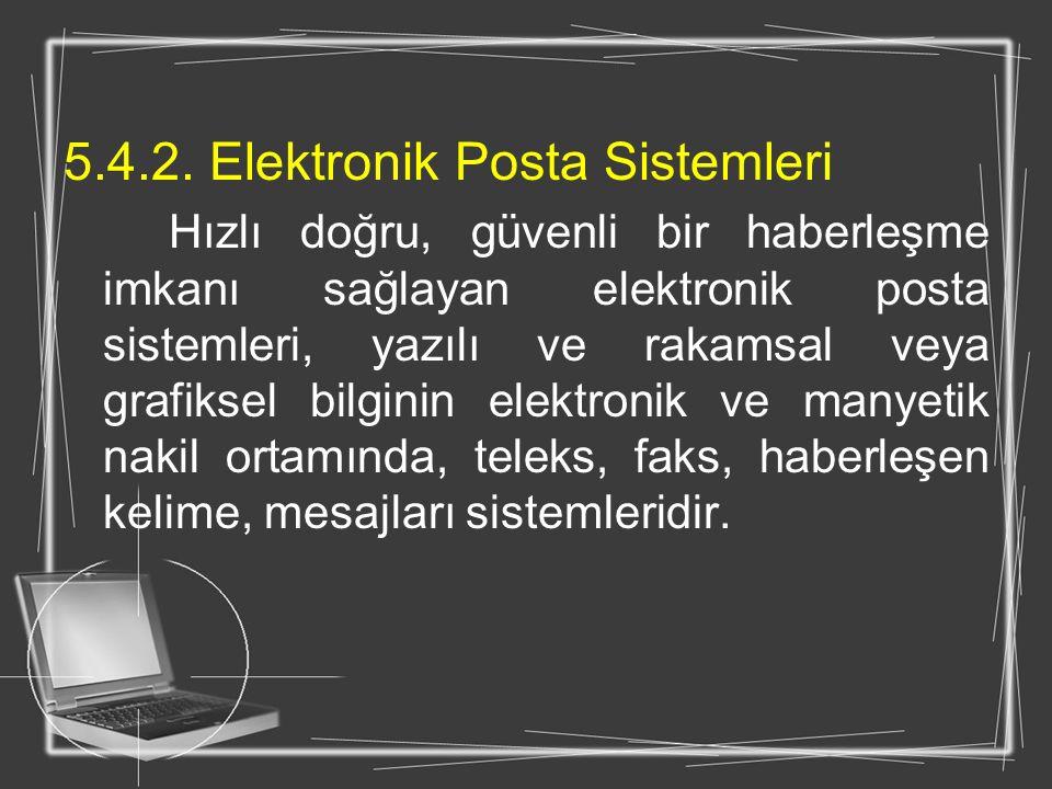 5.4.2. Elektronik Posta Sistemleri