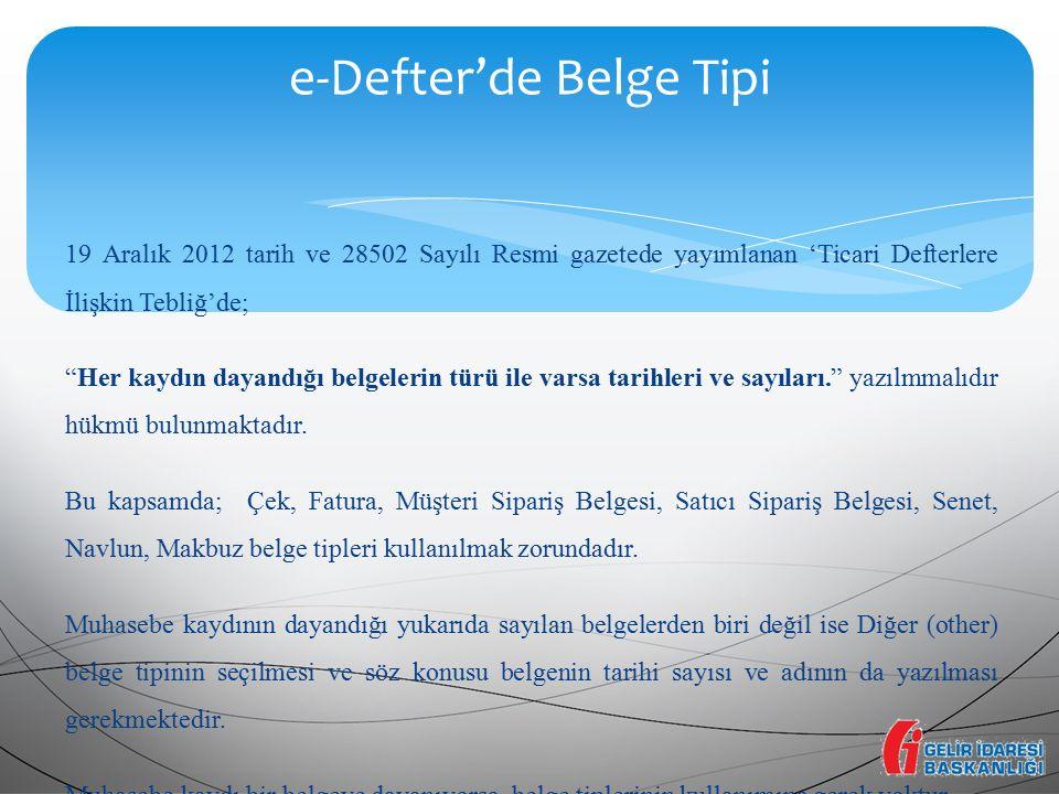e-Defter'de Belge Tipi
