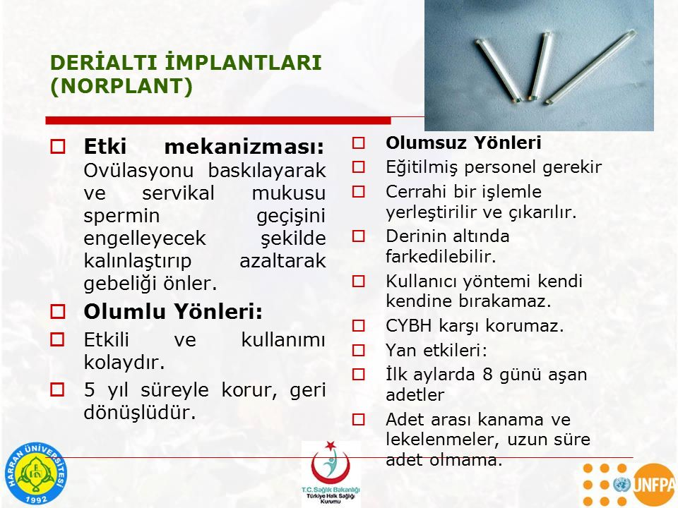 DERİALTI İMPLANTLARI (NORPLANT)