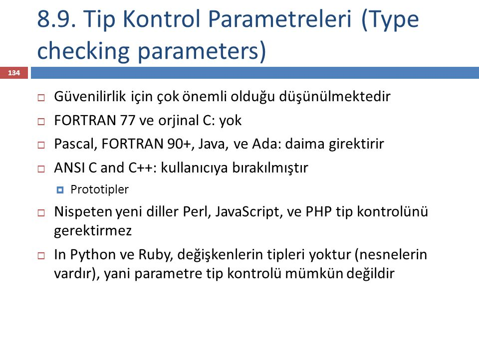 8.9. Tip Kontrol Parametreleri (Type checking parameters)