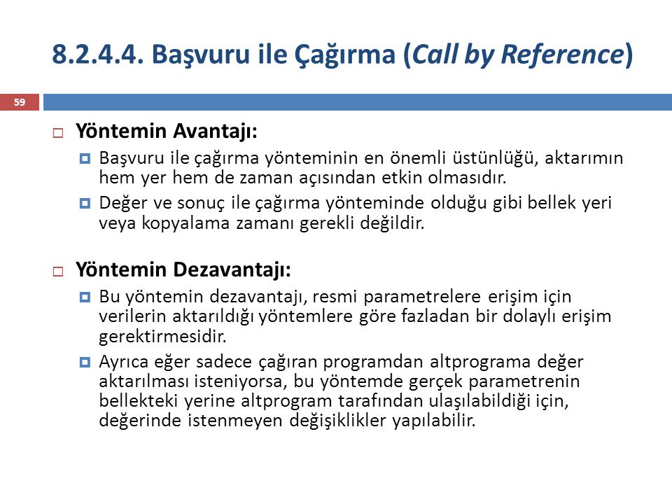 8.2.4.4. Başvuru ile Çağırma (Call by Reference)