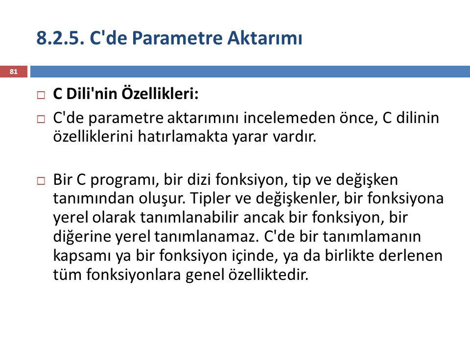 8.2.5. C de Parametre Aktarımı