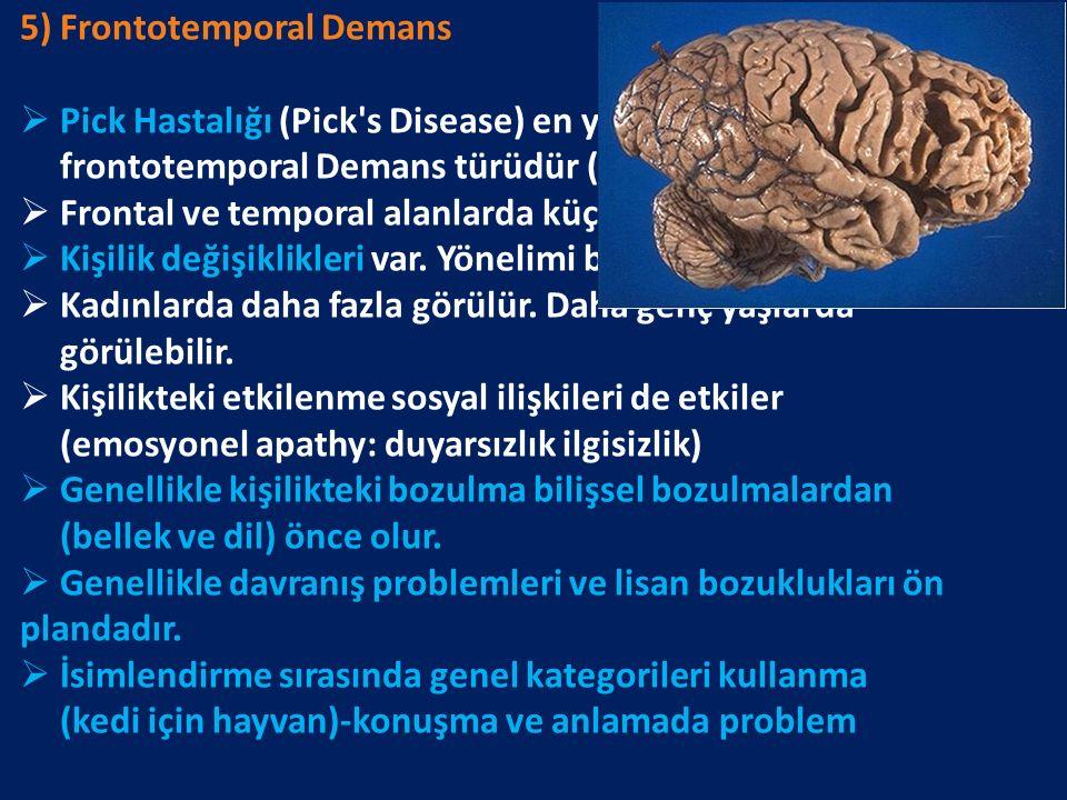 5) Frontotemporal Demans