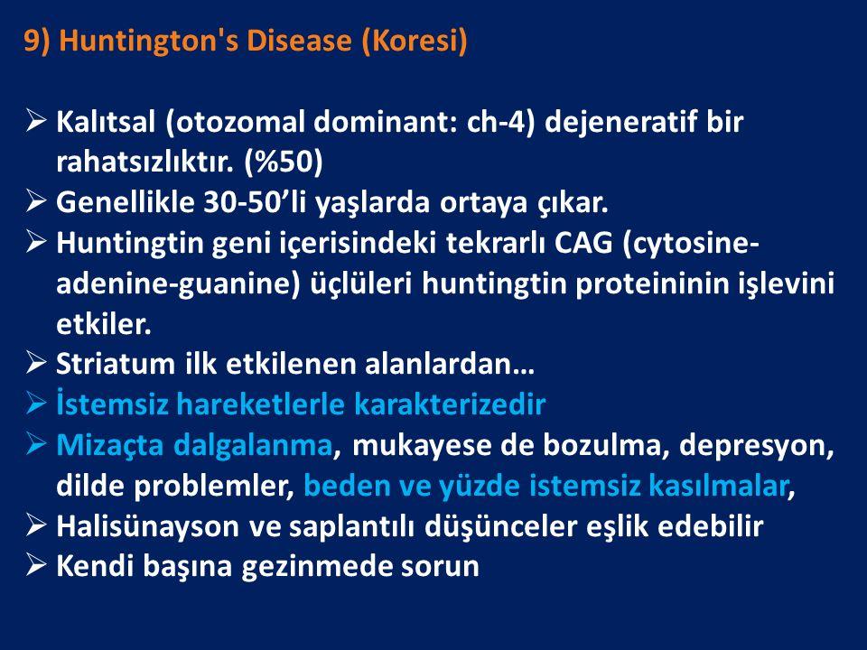 9) Huntington s Disease (Koresi)