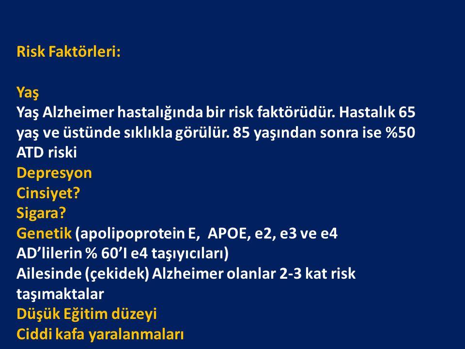 Genetik (apolipoprotein E, APOE, e2, e3 ve e4
