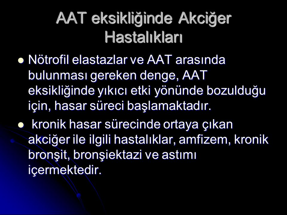 AAT eksikliğinde Akciğer Hastalıkları