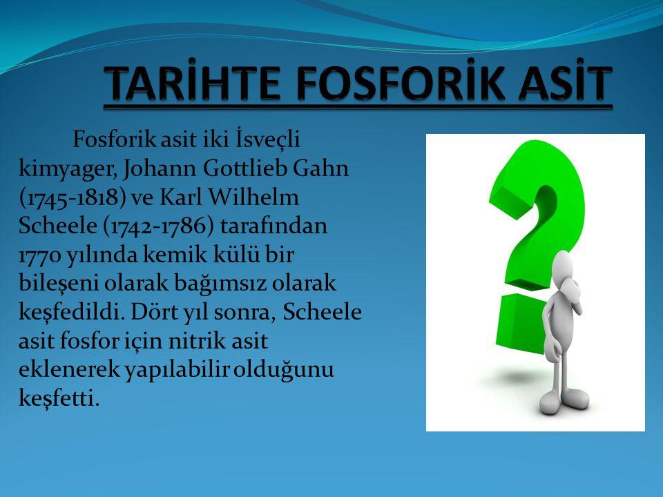 TARİHTE FOSFORİK ASİT