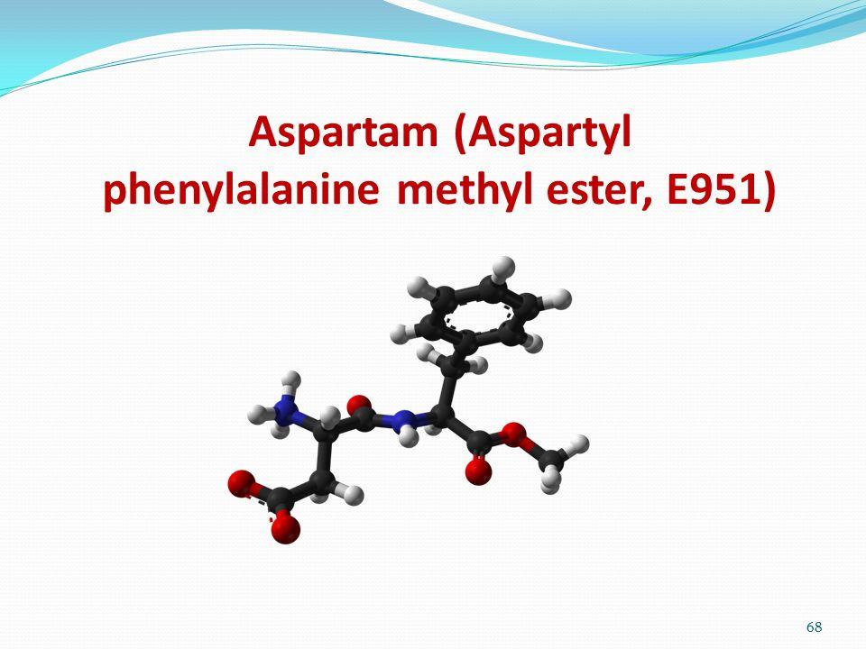 Aspartam (Aspartyl phenylalanine methyl ester, E951)