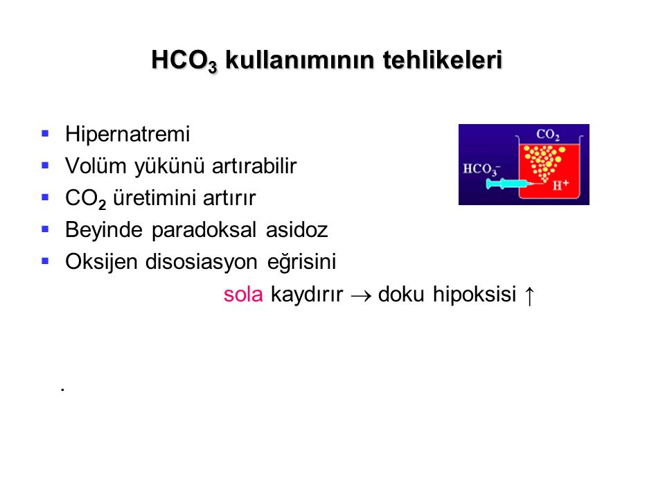 HCO3 kullanımının tehlikeleri