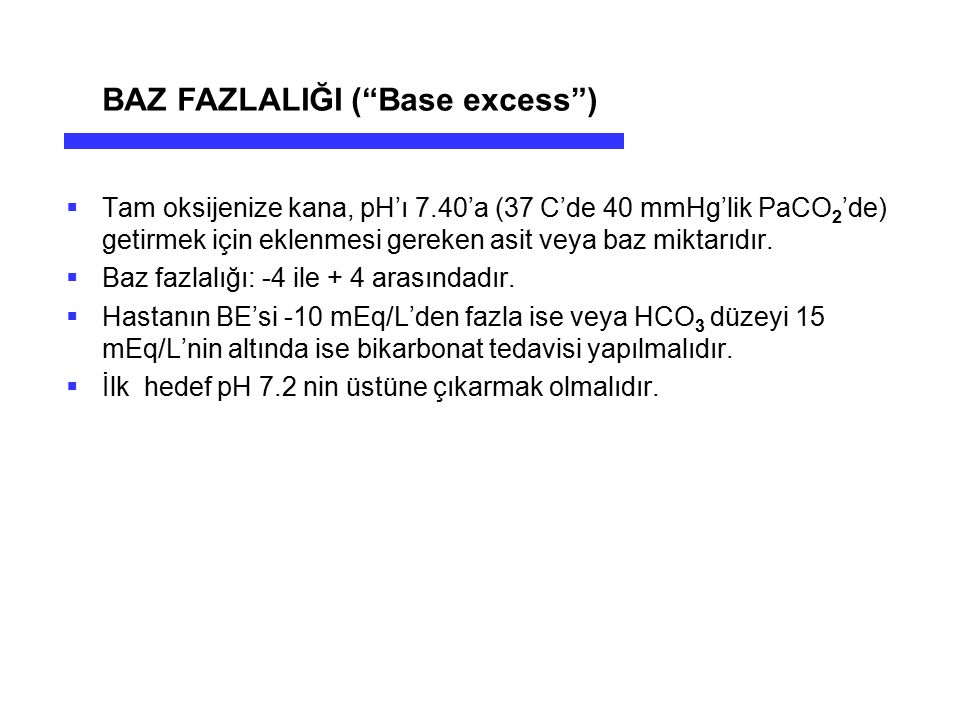BAZ FAZLALIĞI ( Base excess )