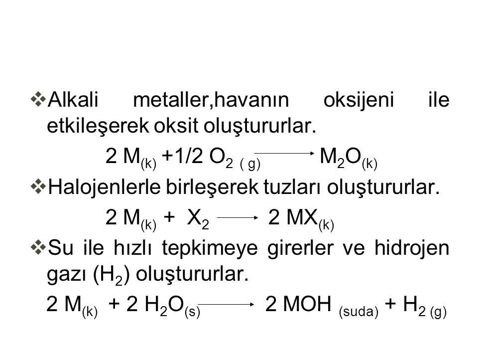 Alkali metaller,havanın oksijeni ile etkileşerek oksit oluştururlar.