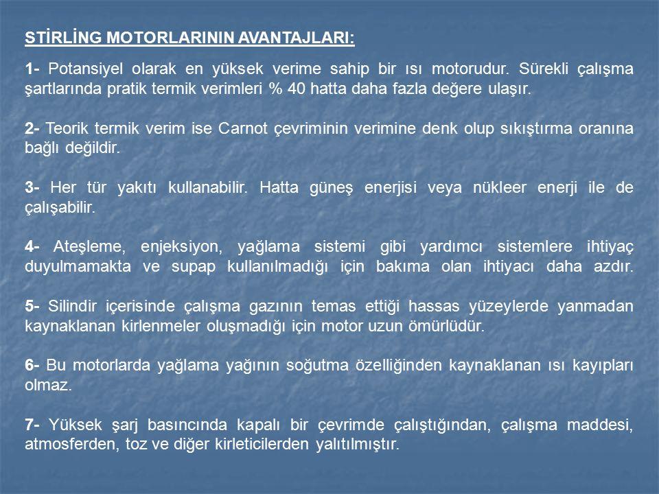 STİRLİNG MOTORLARININ AVANTAJLARI:
