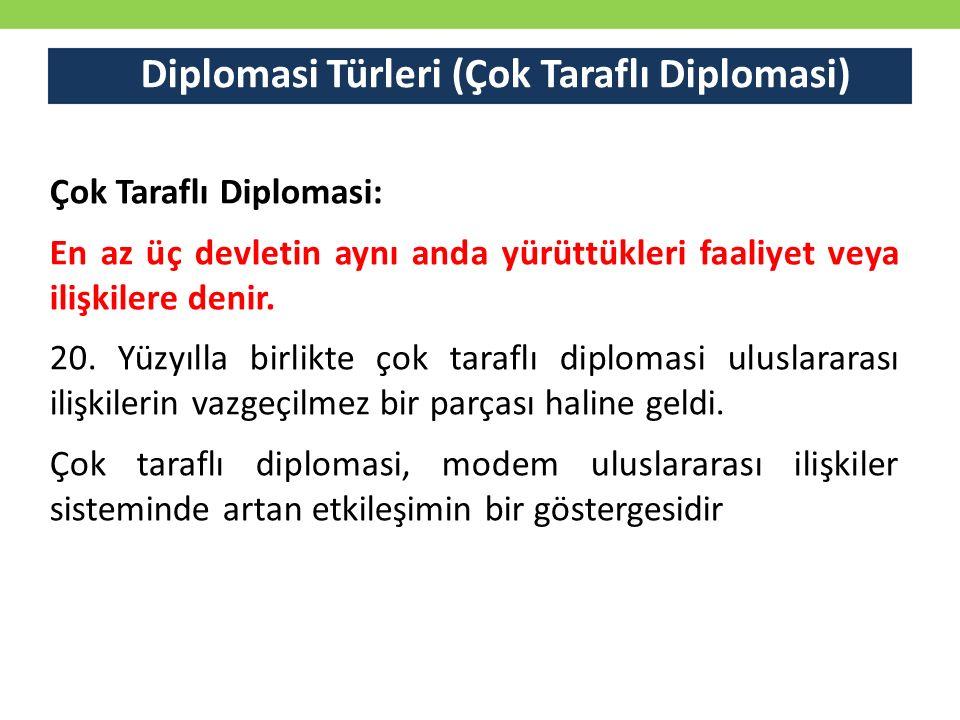 Diplomasi Türleri (Çok Taraflı Diplomasi)