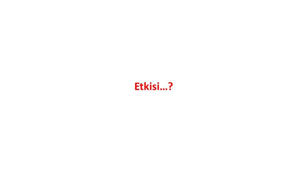 Etkisi…