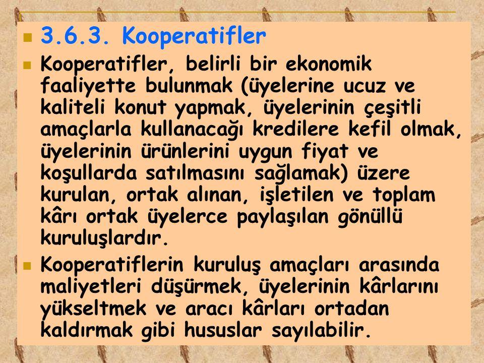 3.6.3. Kooperatifler