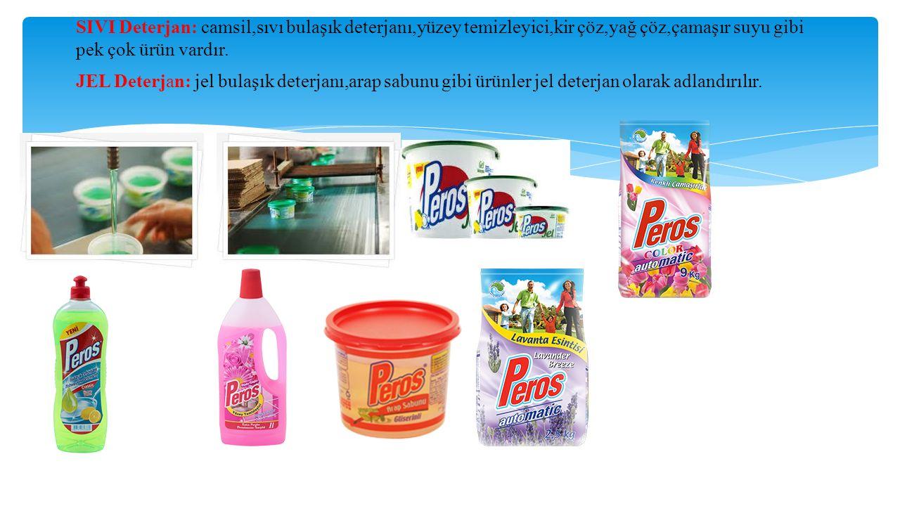 SIVI Deterjan: camsil,sıvı bulaşık deterjanı,yüzey temizleyici,kir çöz,yağ çöz,çamaşır suyu gibi pek çok ürün vardır.