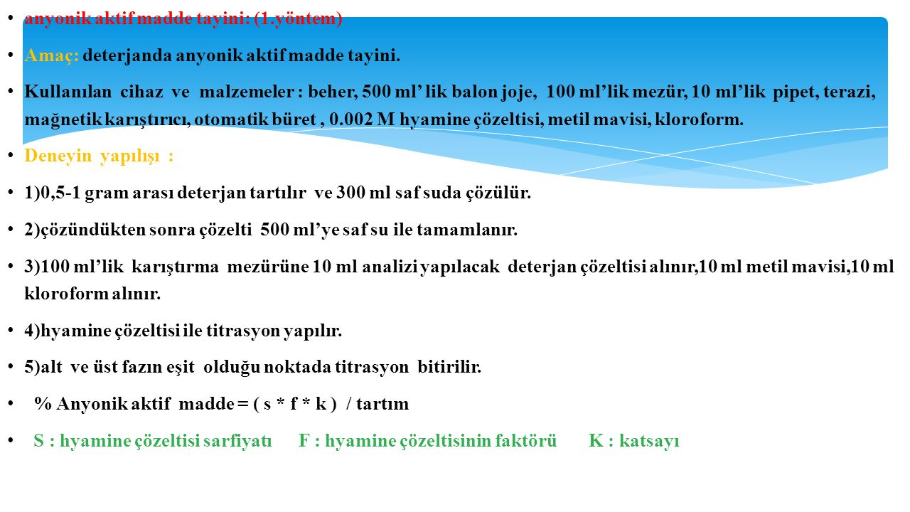 anyonik aktif madde tayini: (1.yöntem)