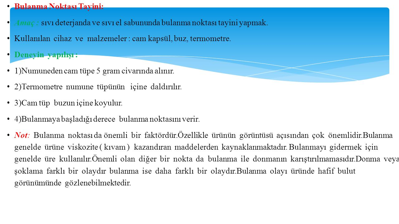 Bulanma Noktası Tayini: