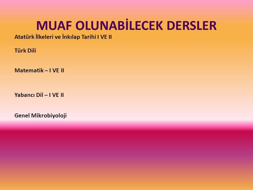 MUAF OLUNABİLECEK DERSLER