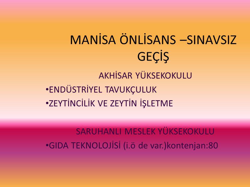 MANİSA ÖNLİSANS –SINAVSIZ GEÇİŞ