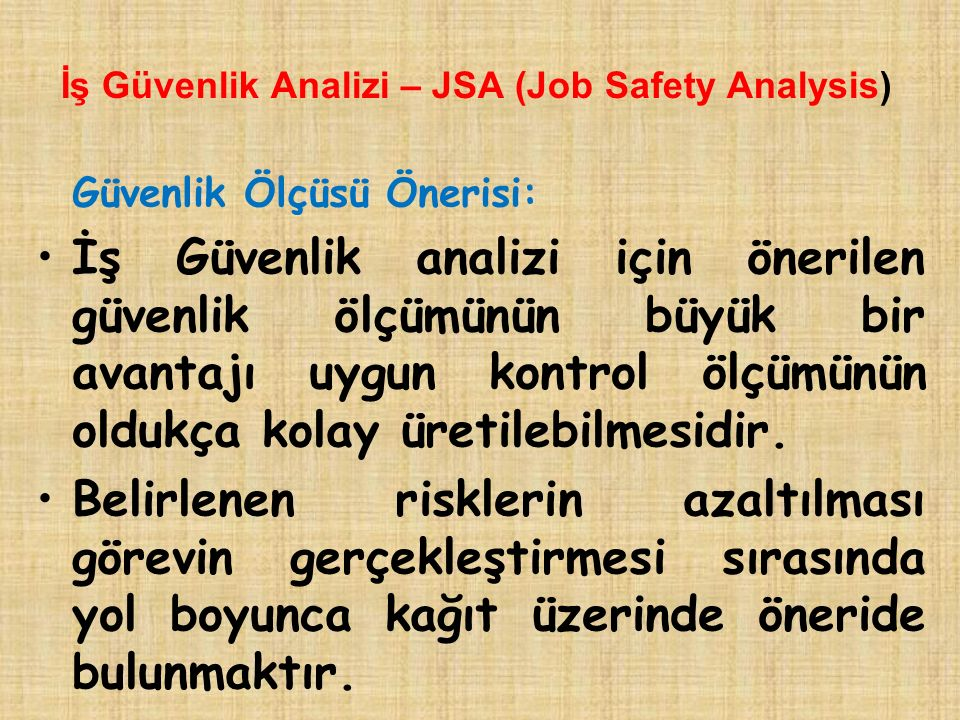 İş Güvenlik Analizi – JSA (Job Safety Analysis)
