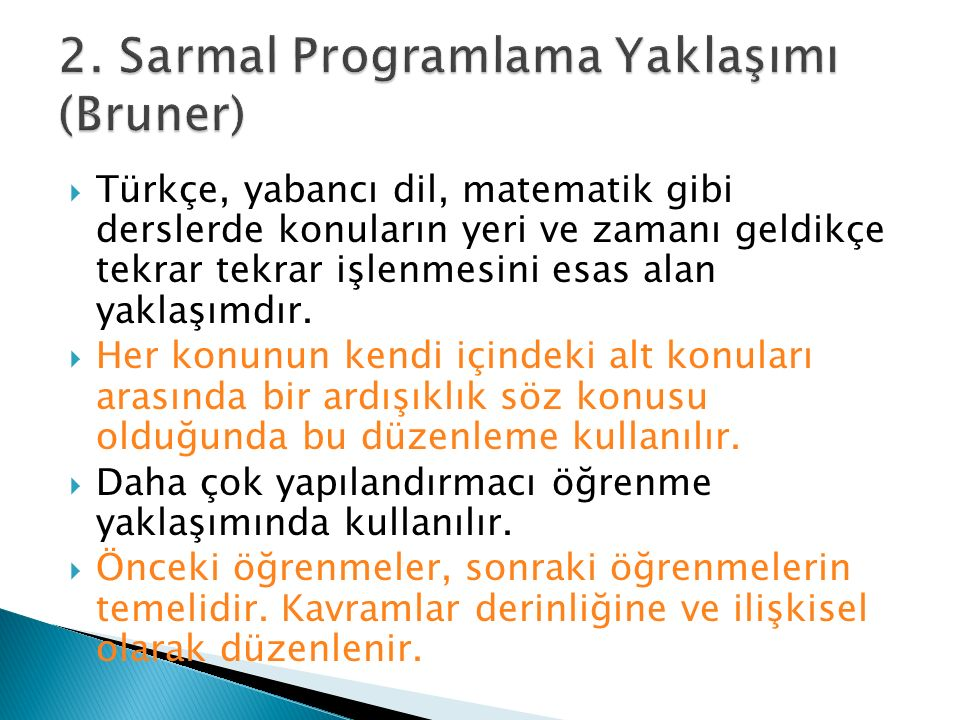 2. Sarmal Programlama Yaklaşımı (Bruner)