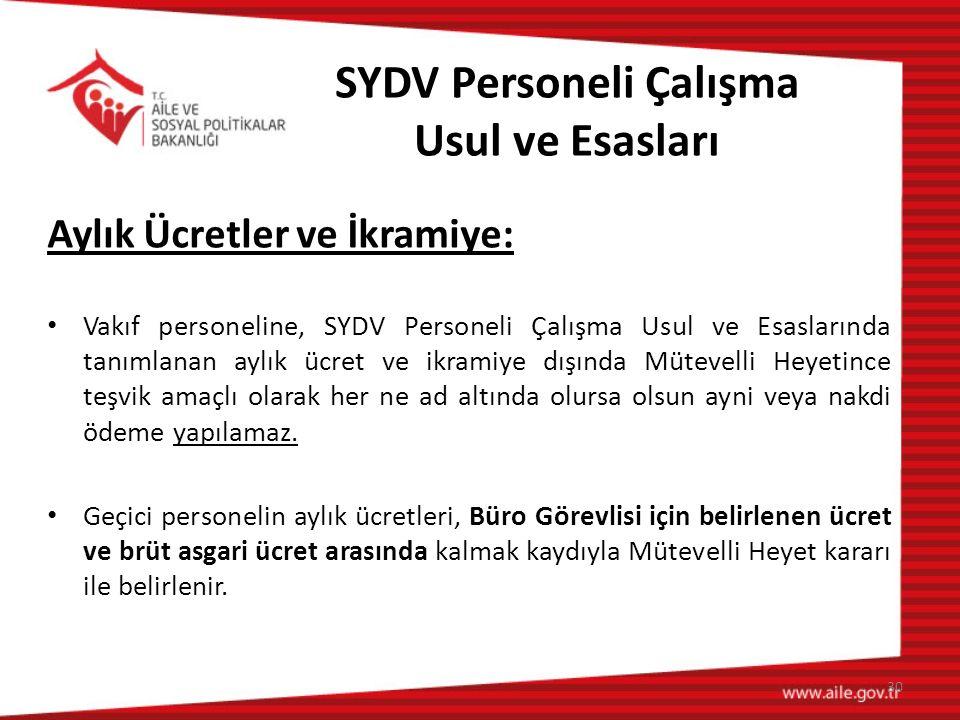 SYDV Personeli Çalışma Usul ve Esasları