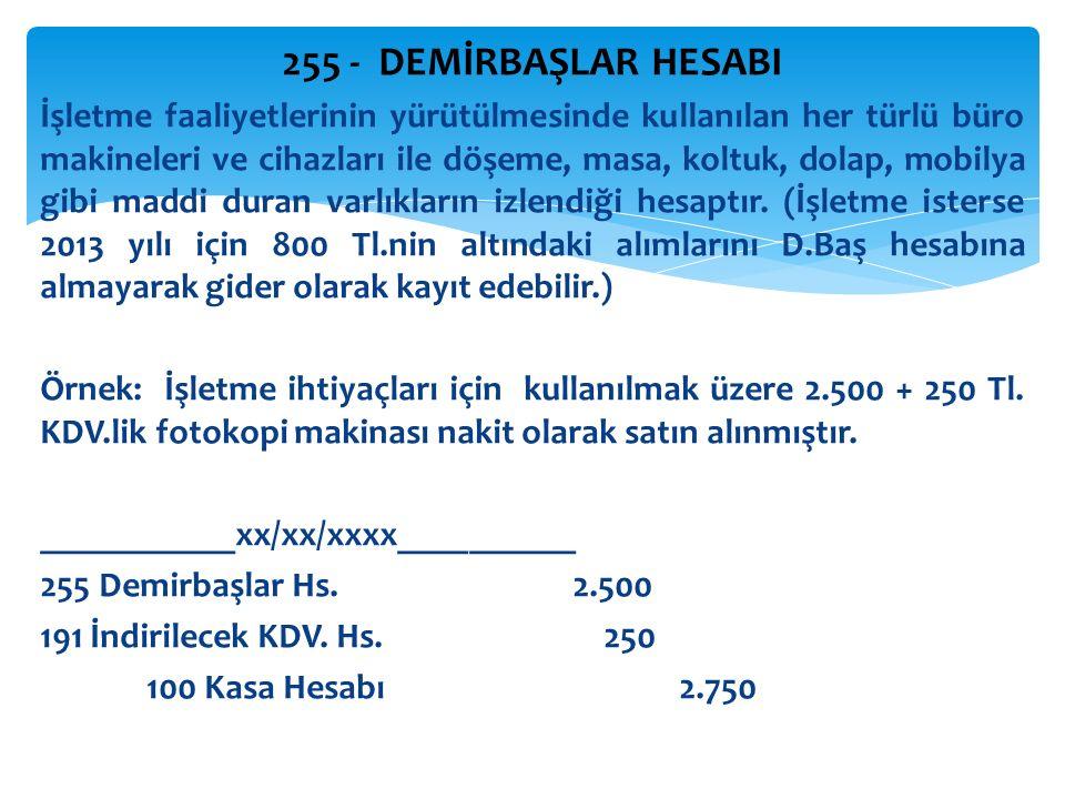 255 - DEMİRBAŞLAR HESABI