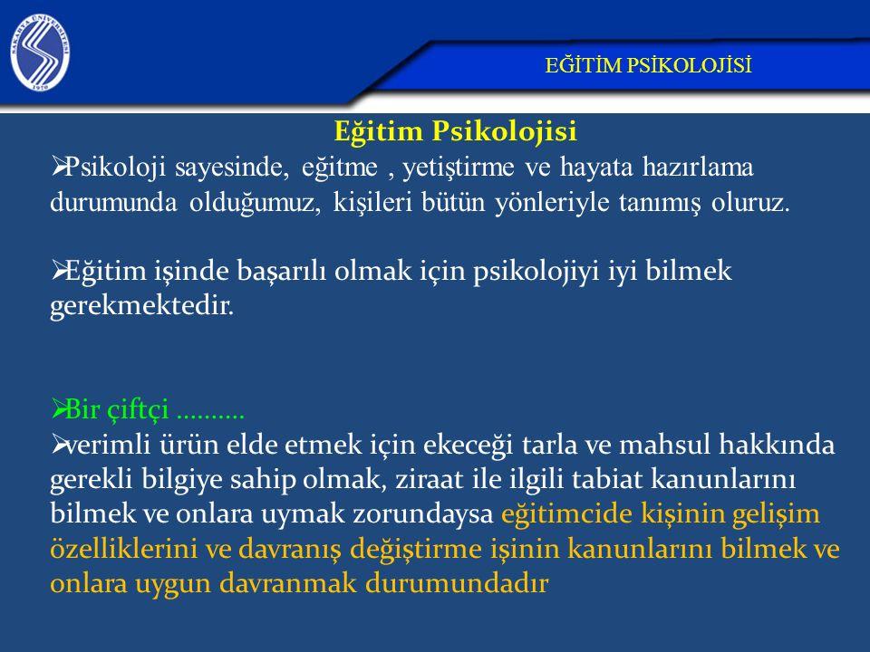 26.04.2017 EĞİTİM PSİKOLOJİSİ. Eğitim Psikolojisi.