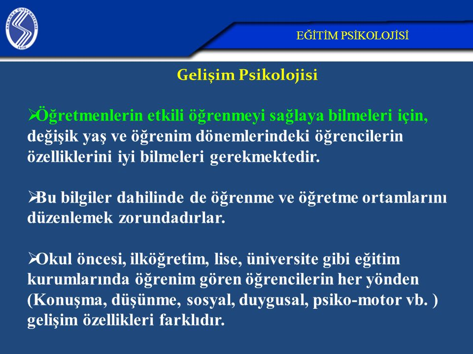 26.04.2017 EĞİTİM PSİKOLOJİSİ. Gelişim Psikolojisi.