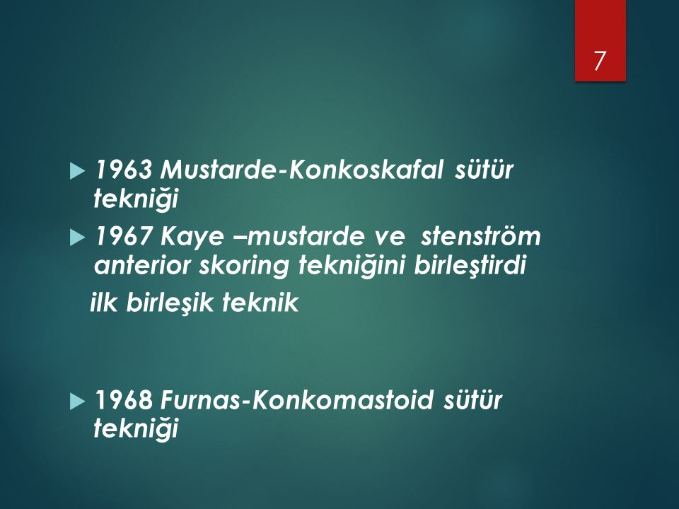 1963 Mustarde-Konkoskafal sütür tekniği