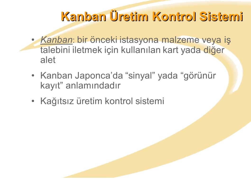 Kanban Üretim Kontrol Sistemi