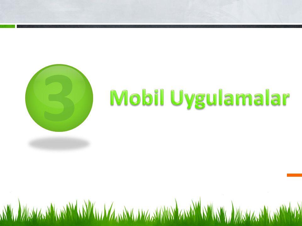 3 Mobil Uygulamalar