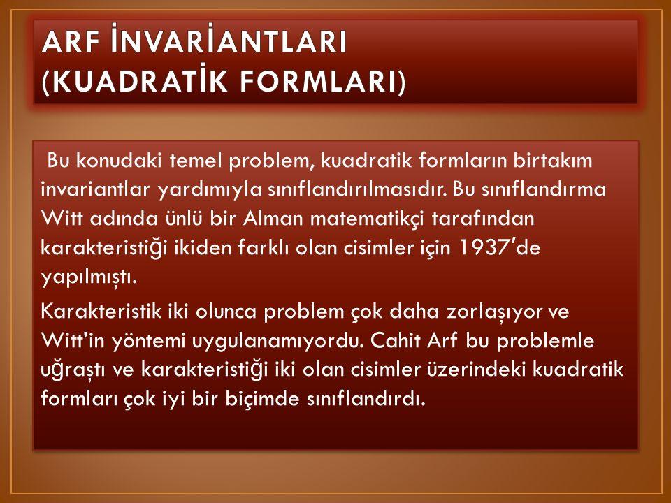 ARF İNVARİANTLARI (KUADRATİK FORMLARI)