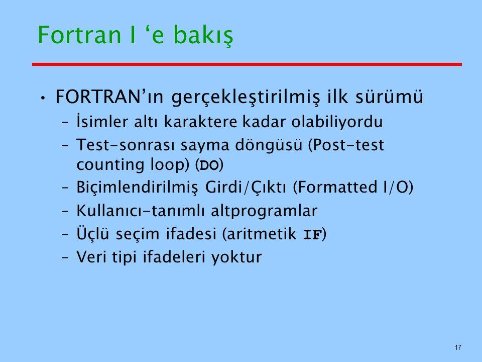 Fortran I 'e bakış FORTRAN'ın gerçekleştirilmiş ilk sürümü