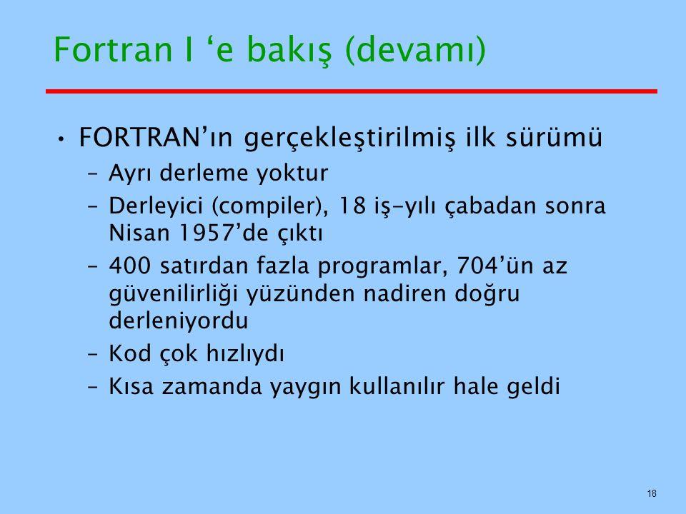 Fortran I 'e bakış (devamı)