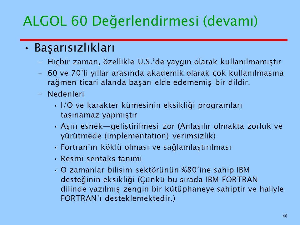 ALGOL 60 Değerlendirmesi (devamı)