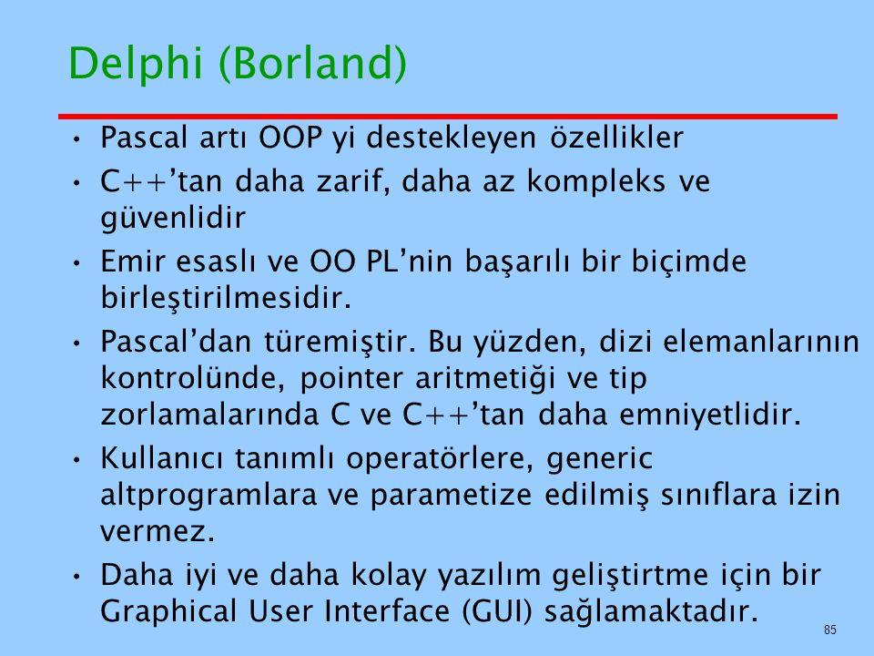 Delphi (Borland) Pascal artı OOP yi destekleyen özellikler