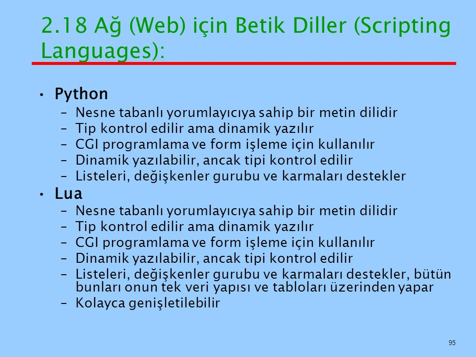 2.18 Ağ (Web) için Betik Diller (Scripting Languages):