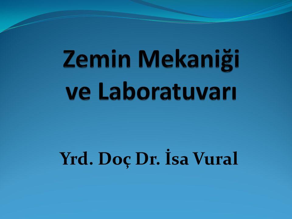 Zemin Mekaniği ve Laboratuvarı