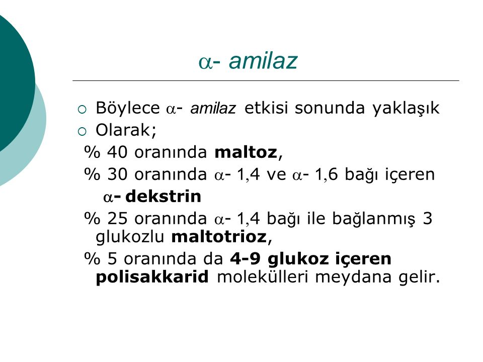 - amilaz Böylece - amilaz etkisi sonunda yaklaşık Olarak;