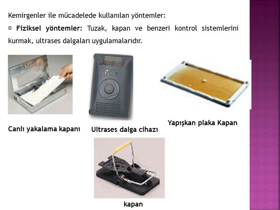 Kemirgenler ile mücadelede kullanılan yöntemler: