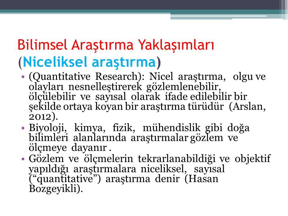 Bilimsel Araştırma Yaklaşımları (Niceliksel araştırma)