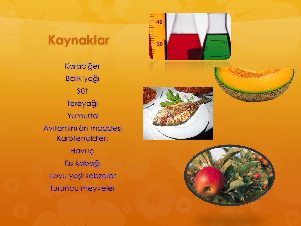 Avitamini ön maddesi Karotenoidler: