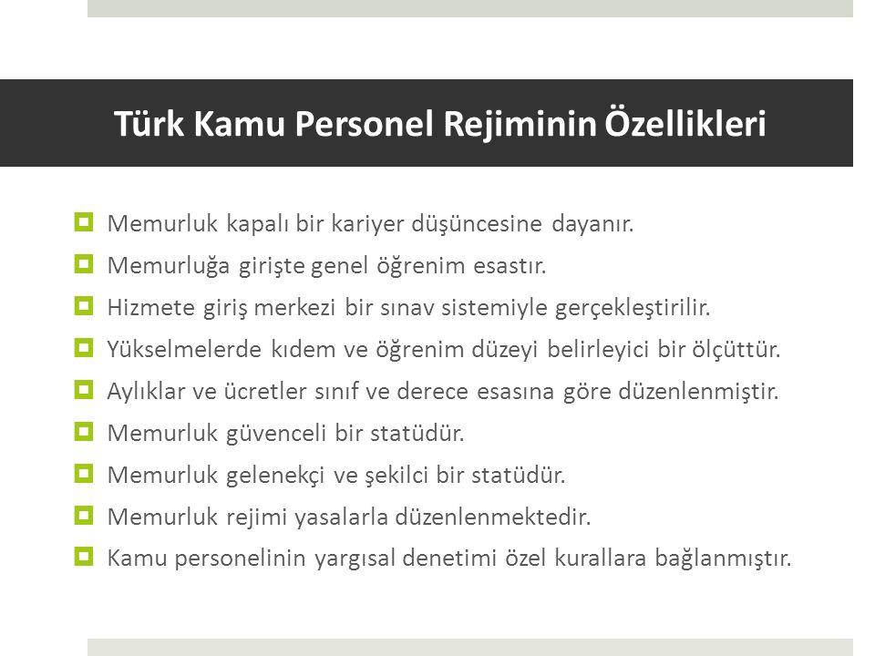 Türk Kamu Personel Rejiminin Özellikleri