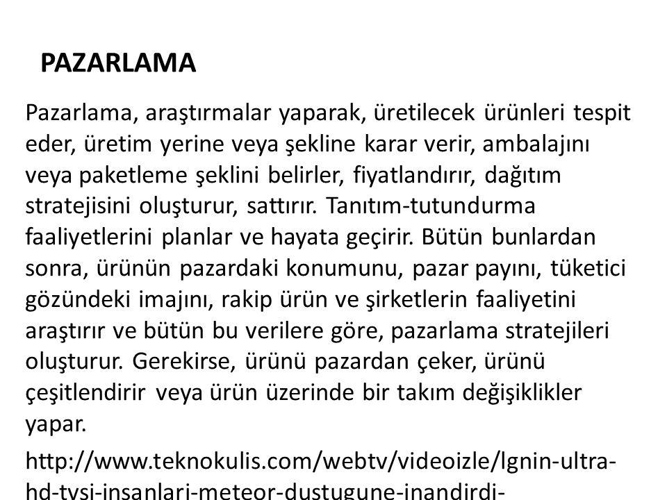 PAZARLAMA http://www.uzmantv.com/pazarlama-nedir