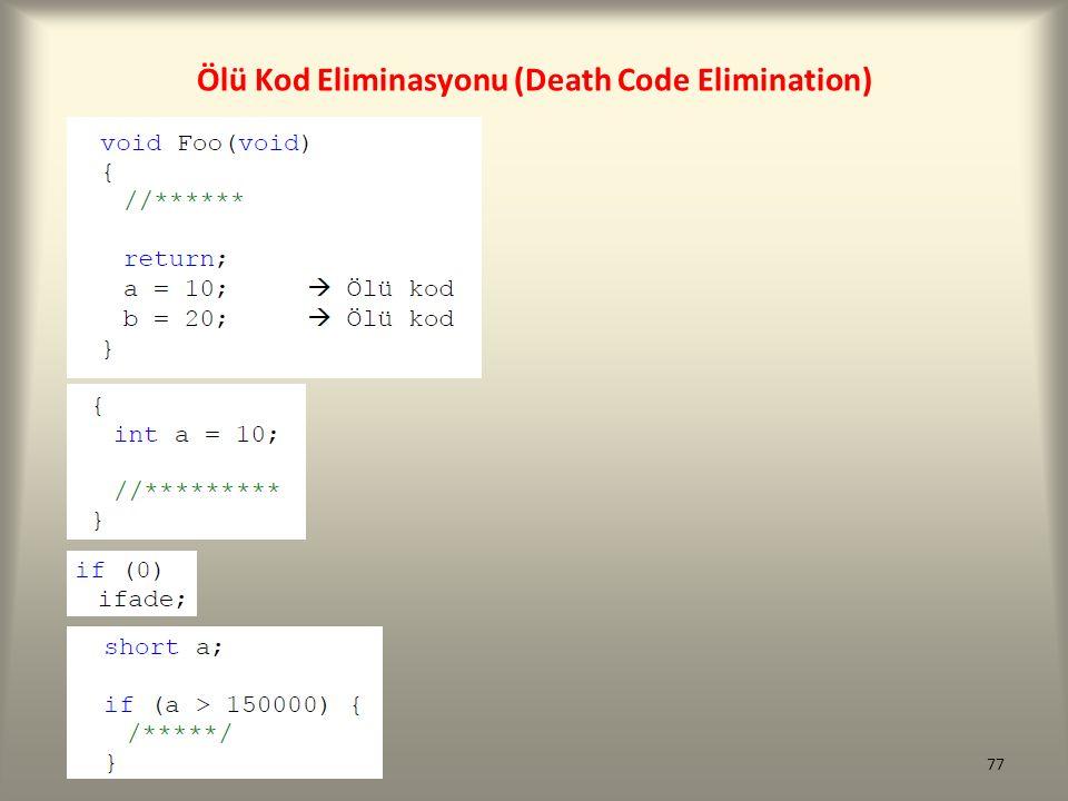 Ölü Kod Eliminasyonu (Death Code Elimination)