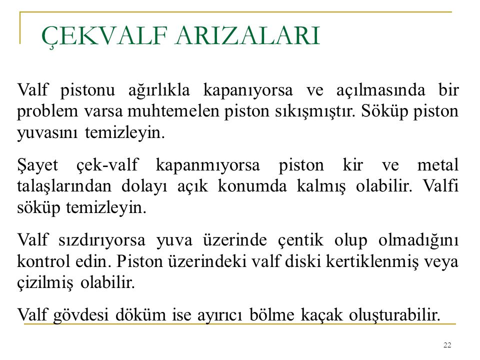 ÇEKVALF ARIZALARI
