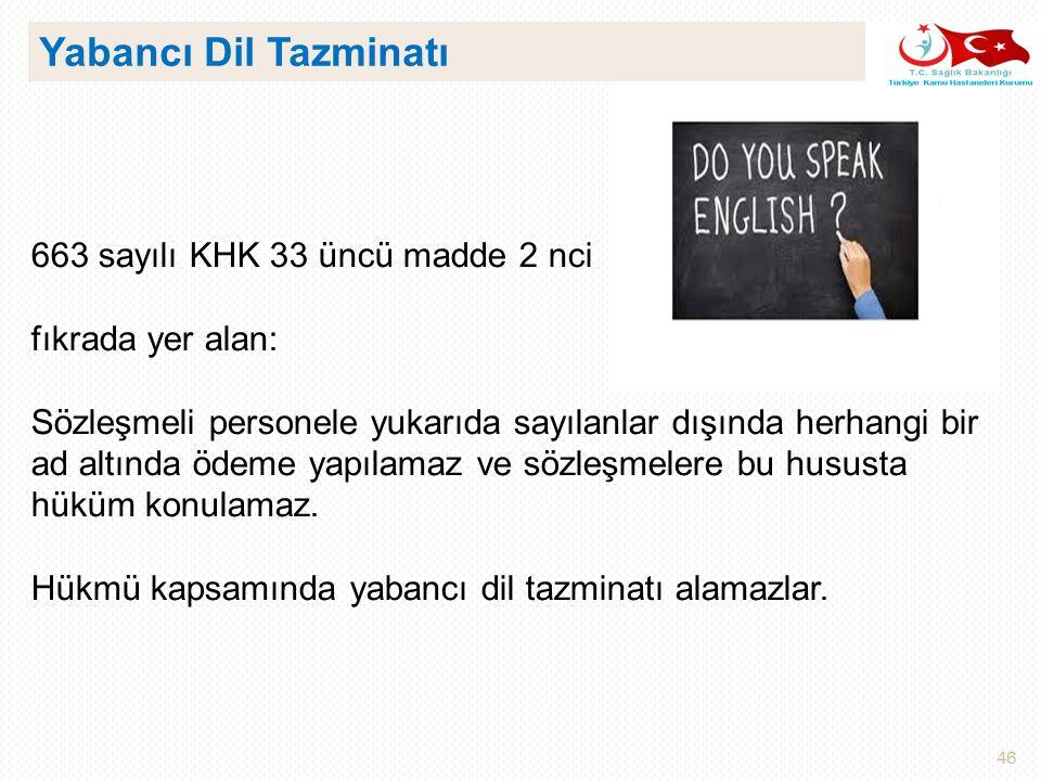 Yabancı Dil Tazminatı 663 sayılı KHK 33 üncü madde 2 nci